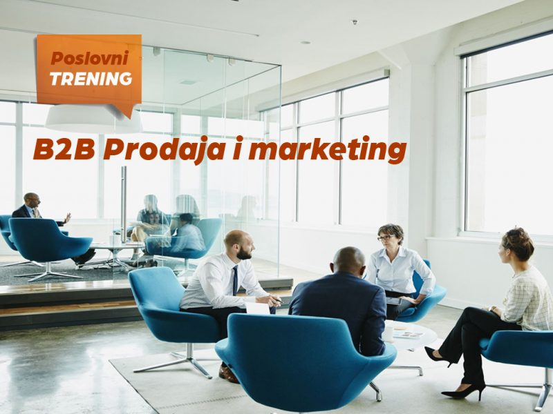 Trening: B2B prodaja i marketing